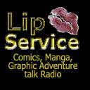 Lip Service 24 - Guest is Adam Watson  for Darkslinger Comics